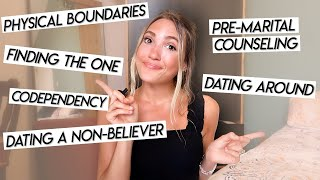 HONEST CHRISTIAN DATING ADVICE | physical boundaries and finding the one!