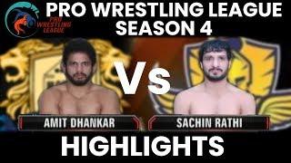 PWL 4 Day 1: Amit Dhankar vs Sachin Rathi (74Kg) | Punjab Royals vs Mumbai Maharathi | Highlights