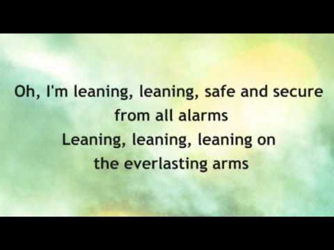 Leaning on the everlasting arms/ 'tis so sweet to trust in Jesus medley