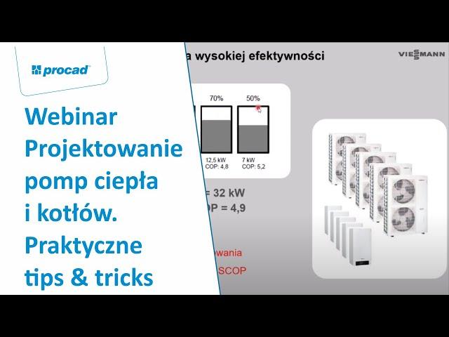 Projektowanie pomp ciepła i kotłów. Praktyczne tips & tricks | Webinar