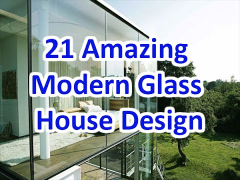 21 amazing modern glass house design deconatic youtube for Modern glass house plans