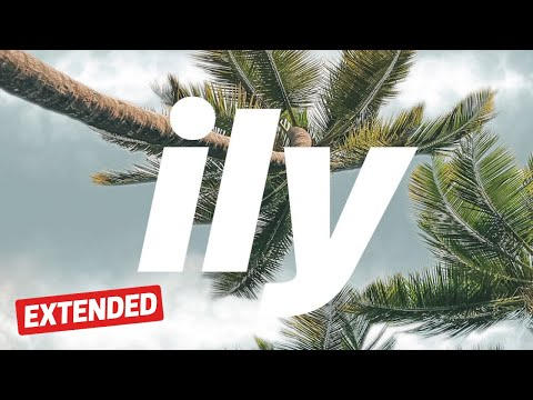 Surf Mesa - ily (i love you baby) feat. Emilee (EXTENDED) 10 Minute Music