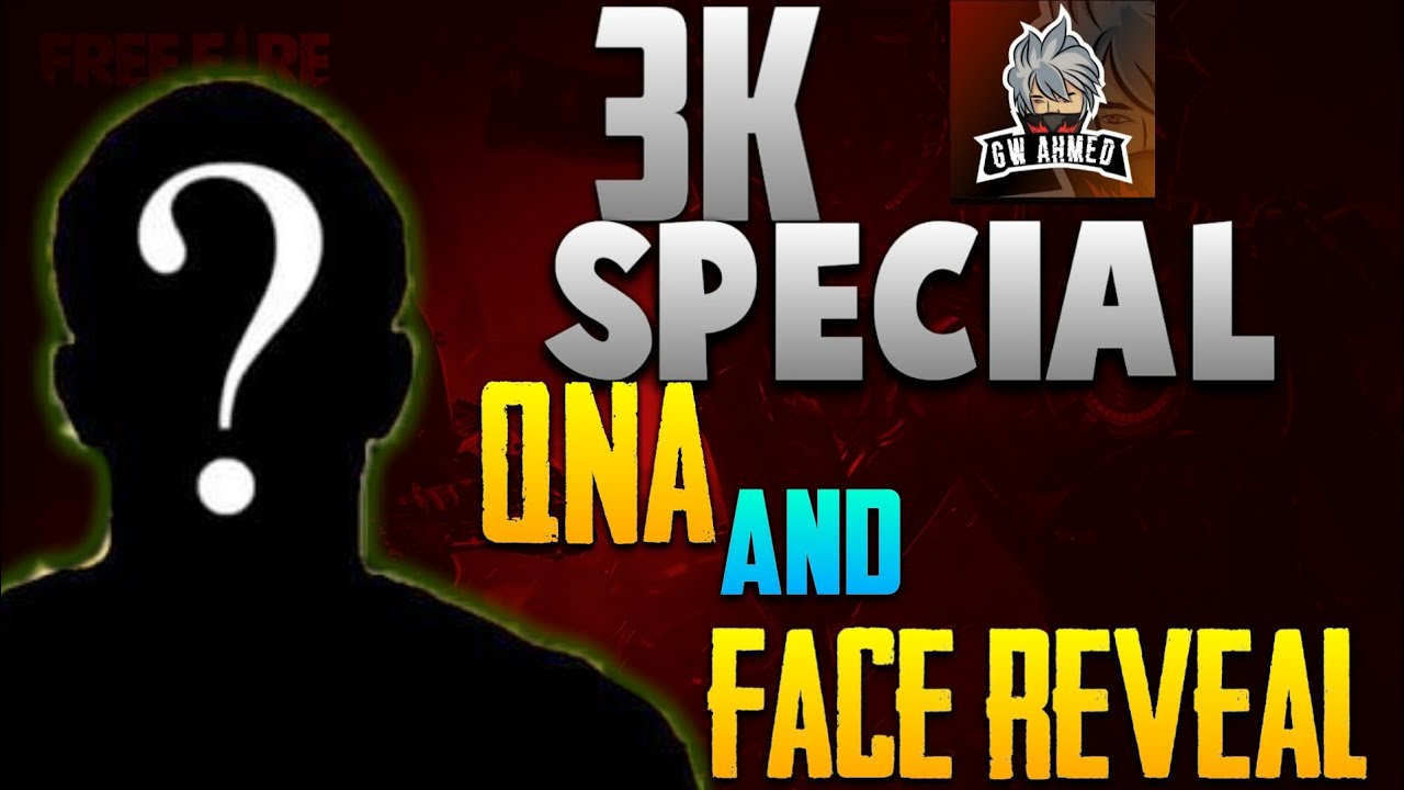 3k Special ||Gw Ahmad Face Reveal and qna 🔥