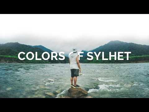 Colors of Sylhet - Bangladesh Travel Film (GoPro Hero 4) × আমার দেখা সিলেট