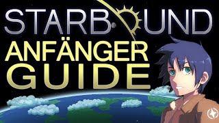 STARBOUND: Anfänger-Tutorial - Guide für einen erfolgreichen Spielstart