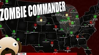 Lead a Zombie Apocalypse in the United States! - Zombie Commander Gameplay