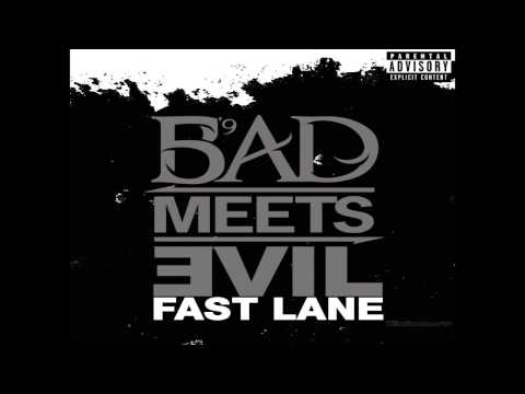 Bad Meets Evil - Fast Lane ft. Eminem, Royce Da 5'9 - uncensored version