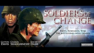 Soldiers of Change - Full Movie (PG-13)