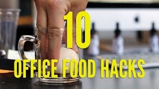 10 Office Food Hacks | FOODBEAST LA...