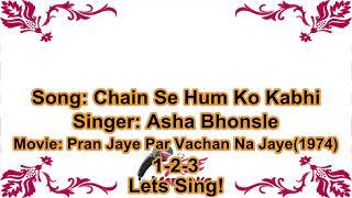 (70's Hit) Chain Se Humko Kabhi | Karaoke With Lyrics | Asha Bhosle | Pyar Jaye Par Vachan Na Jaye