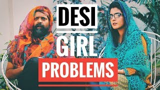 Desi Girl Problems | Bekaar Films | Naughty