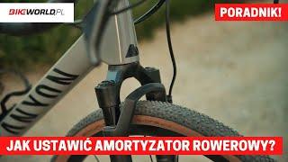 Regulacja amortyzatora w rowerze