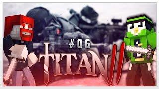Gesnipet?! - Minecraft : Titan 2 #6 | Fabo