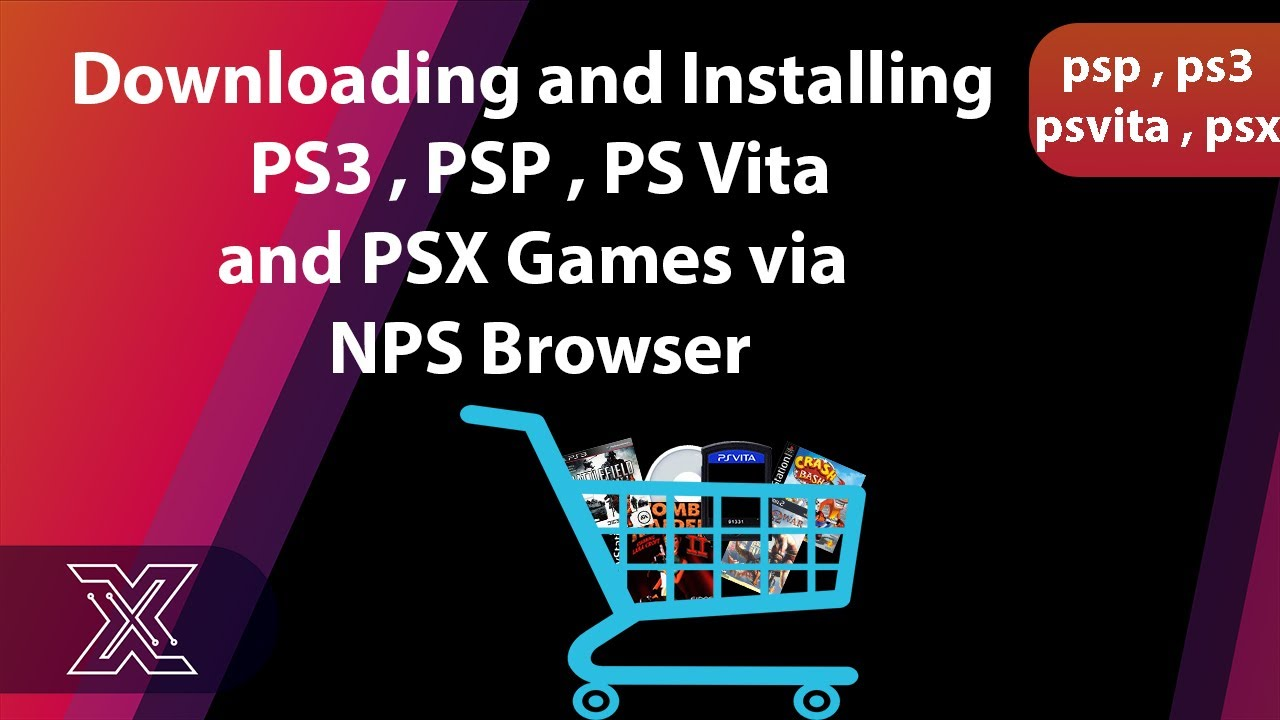 Downloading and Installing PS3 , PSP , PS Vita and PSX Games via NPS Browser