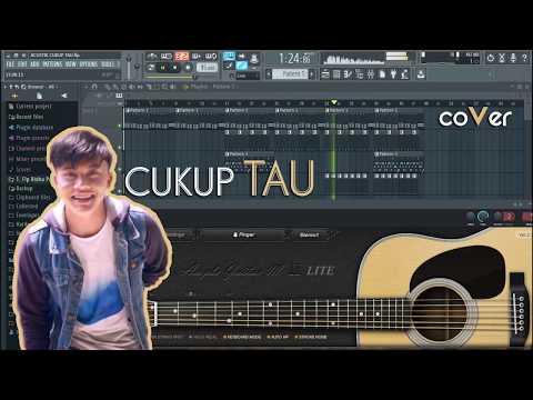 Cara Mudah Bikin Lagu Cover Cukup Tau - Rizky Febrian Di Fl Studio