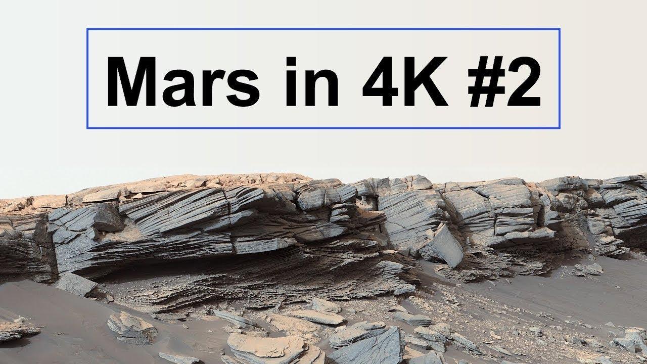 New: Mars in 4K (Part 2!)