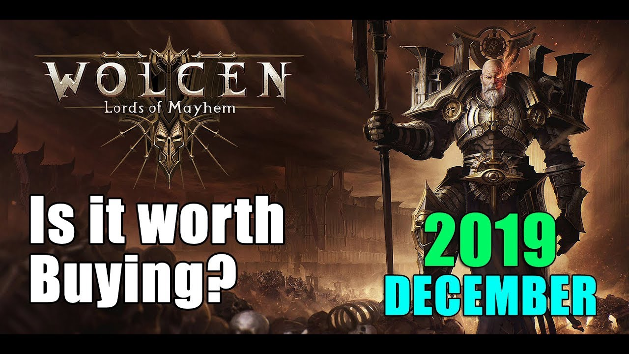 WOLCEN: LORDS OF MAYHEM. IS IT WORTH BUYING in DECEMBER 2019? COMPLETE OVERVIEW!