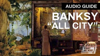 "Banksy ""All City"" New York City Audio Guide"
