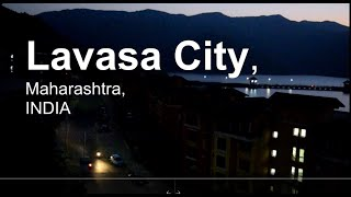 LAVASA CITY TOUR VIDEO | TOP HILL STATION [INDIA]