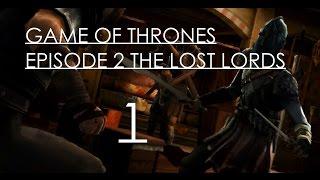 Game of Thrones Telltale game Series Episode 2 The Lost Lords Прохождение на русском Озвучка Часть 1