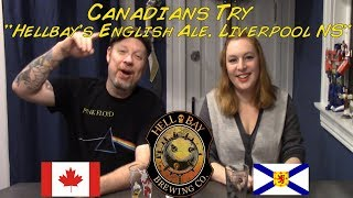 Canadians Try quotHellbay English Ale Liverpool NSquot