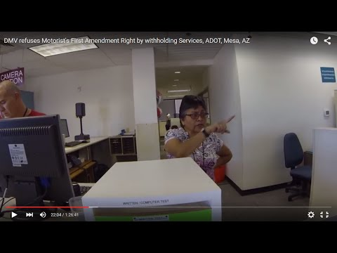 DMV refuses Motorist's First Amendment Right by withholding Services, ADOT, Mesa, AZ