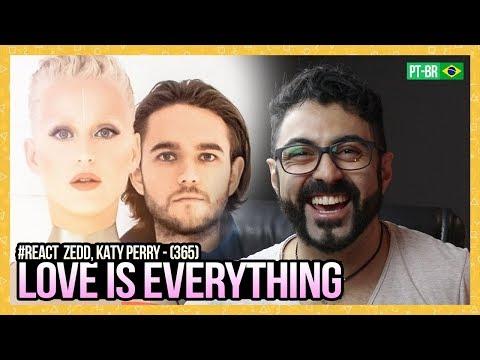 REAGINDO a Zedd Katy Perry - 365