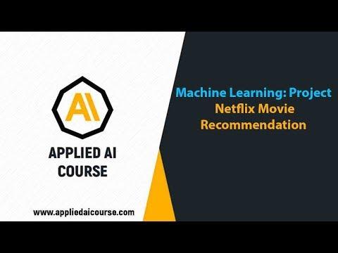 Netflix Movie Recommendation @Applied AI Course AI Case study