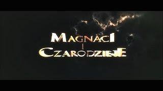 Magnaci i Czarodzieje [zwiastun 2]