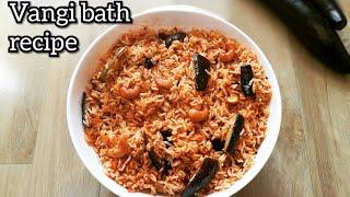 Vangi bath recipe | how to make vangi bath masala powder u0026 vangi bath | Indian veg recipes