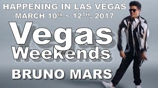 LAS VEGAS SHOWS MARCH 10th to 12th 2017