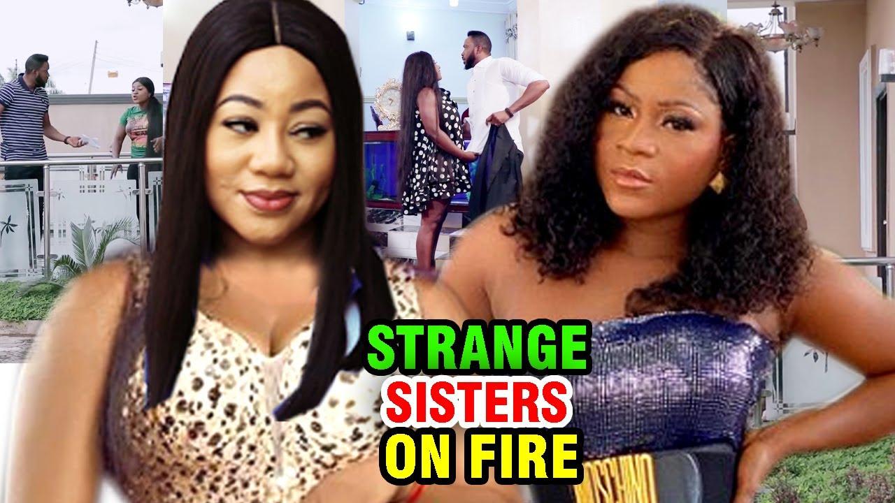 Download Strange Sisters On Fire COMPLETE MOVIE - Destiny Etiko  2020 Latest Nigerian  Movie