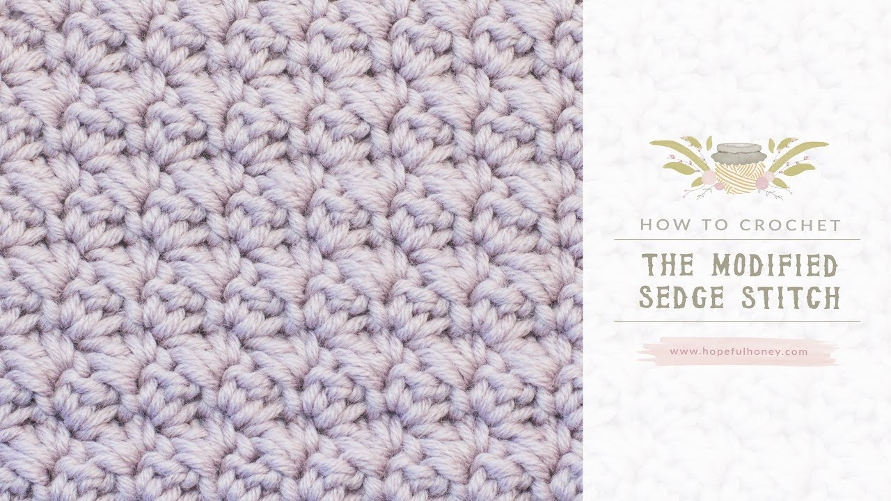 How To: Crochet The Modified Sedge Stitch | Easy Tutorial by Hopeful ...