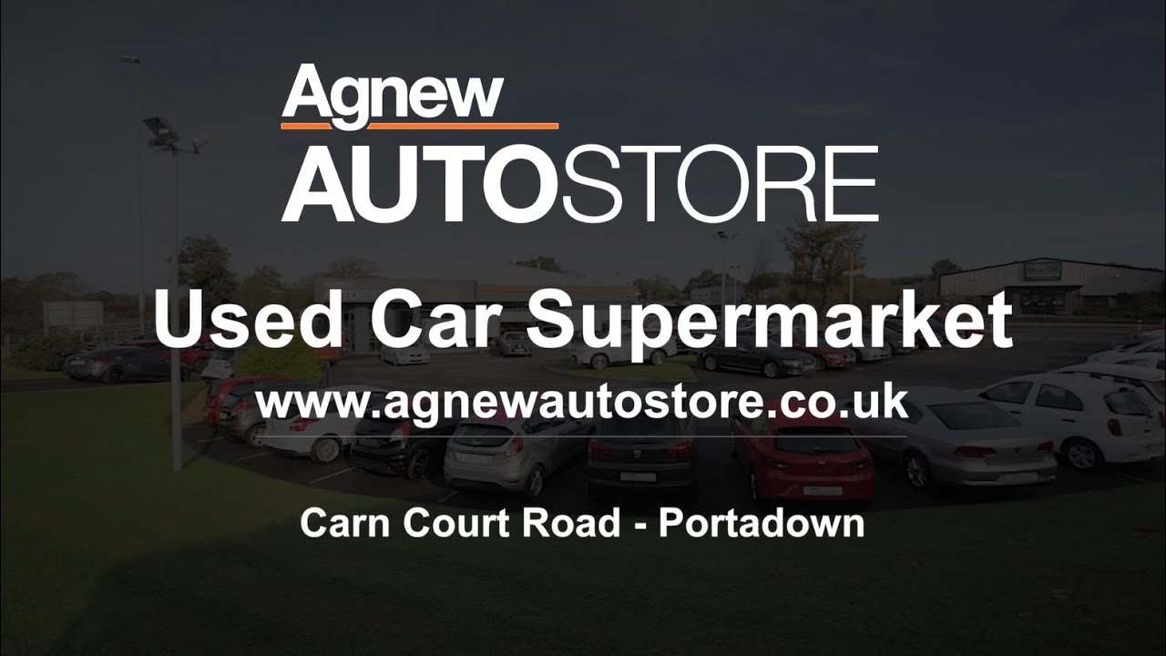 Used Cars Supermarket >> Agnew Autostore Used Car Supermarket In Portadown