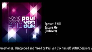 CD1 - 04 Spencer & Hill - Excuse Me (Dub Mix)