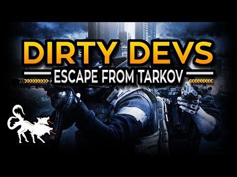 Dirty Devs: Escape from Tarkov