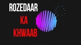Gambar cover Mohsin Ki Vines - | ROZEDAAR KA KHWAAB |