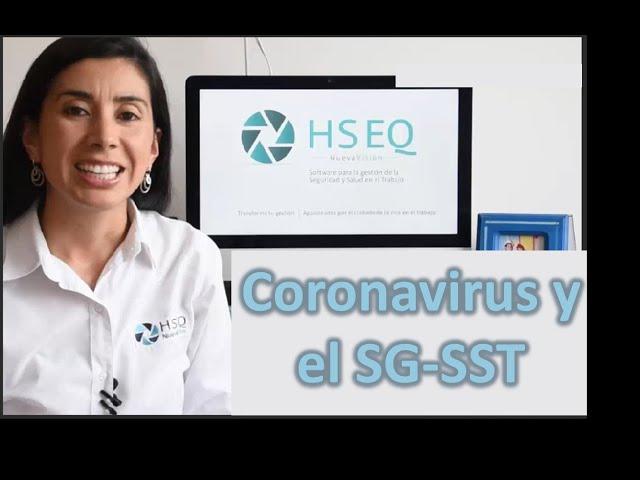 El coronavirus COVID-19 y el Sistema de Gestión en Seguridad y Salud en el Trabajo