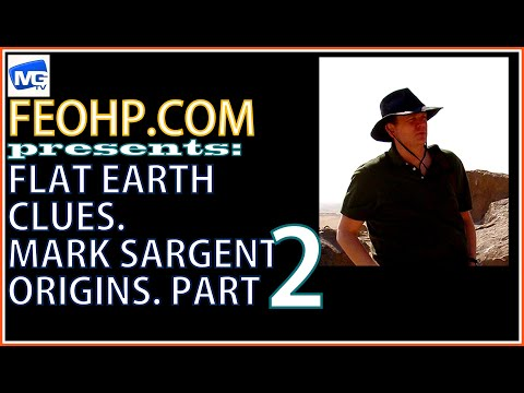 MARK SARGENT FLAT EARTH CLUES ORIGINS 2: mirrored by TIM OZMAN, INFINITE PLANE SOCIETY RADIO CHANNEL thumbnail
