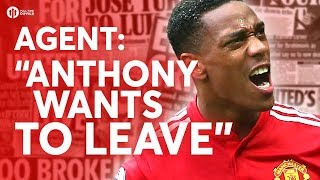 ANTHONY MARTIAL WANTS TO LEAVE Tomorrow