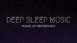 Deep Sleep Music ❯ Rest & Restore ❯ Relaxation ❯ Stress Relief ❯ Ambient Music ❯ Wake Up Refreshed