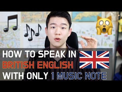 How to Speak British English with ONLY 1 MUSIC NOTE [Korean Billy]