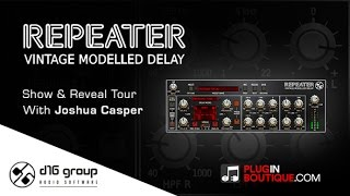 D16 Repeater Vintage Modelled Delay Plugin - Show Reveal Tour