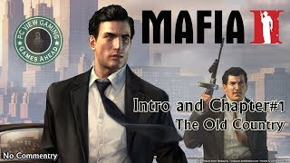 Mafia II Intro Chapter 1 The Old Country PcViewGaming