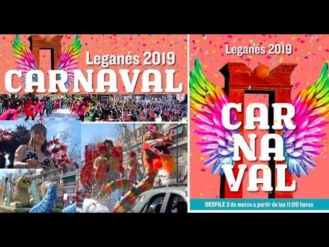 DESFILE DE CARNAVAL 2019 LEGANÉS. COMPLETO