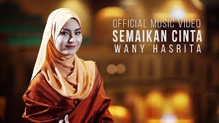 Wany Hasrita - Semaikan Cinta ( Official Music Video)