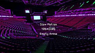 Download SLOWMOTION  by TREASURE but you're in an empty arena [CONCERT AUDIO] [USE HEADPHONES] 🎧