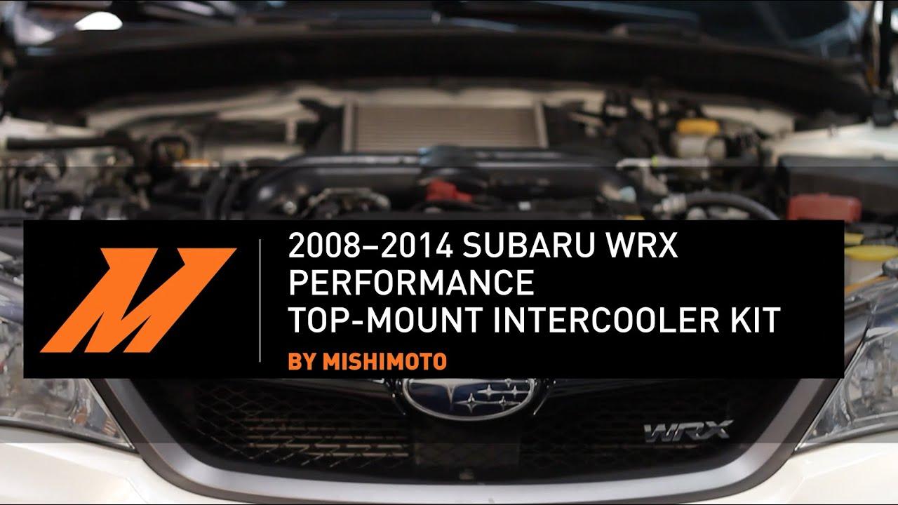 2008 2014 subaru wrx performance top mount intercooler kit installation guide by mishimoto youtube