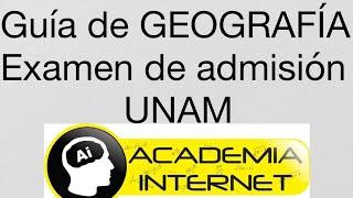 Geografía UNAM 2015 Guía para examen de licenciatura