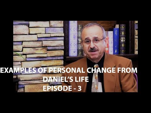Examples Of Personal Change From Daniel's Life- EPISODE 3 from YouTube · Duration:  27 minutes 27 seconds